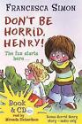Don't be Horrid, Henry! by Francesca Simon (Mixed media product, 2008)