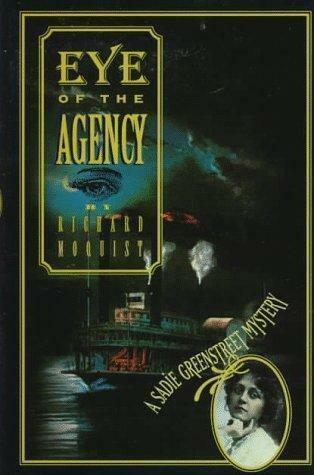 Eye of the Agency by Richard Moquist