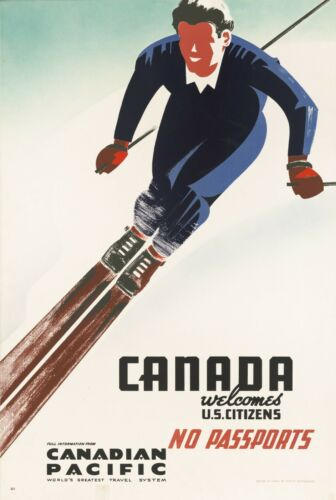Vintage Travel Poster Canada welcoms US Citizens No Passports Canadian Pacific