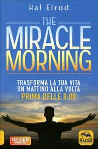 LIBRO-THE-MIRACLE-MORNING-TRASFORMA-LA-TUA-VITA-HAL-ELROD