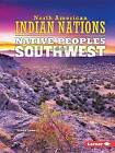 Native Peoples of the Southwest by Linda Lowery (Paperback / softback, 2016)