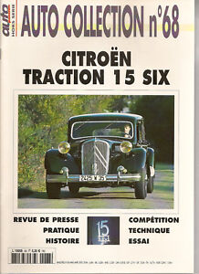 Auto Collection 68 Citroen Traction 15 Six Citroen Traction 15/6