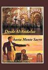 Desde Al-Andalus hasta Monte Sacro by Dolores Luna-Guinot (Hardback, 2013)