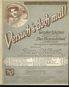 034-Versuch-039-s-doch-mal-034-von-Jean-Gilbert-uebergrosse-alte-Noten-grosser-Walzer
