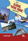 The Global Theme Park Industry by S. A. Clave (Paperback, 2007)