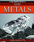 Non-Metals by Andrienne Montgomerie (Hardback, 2012)
