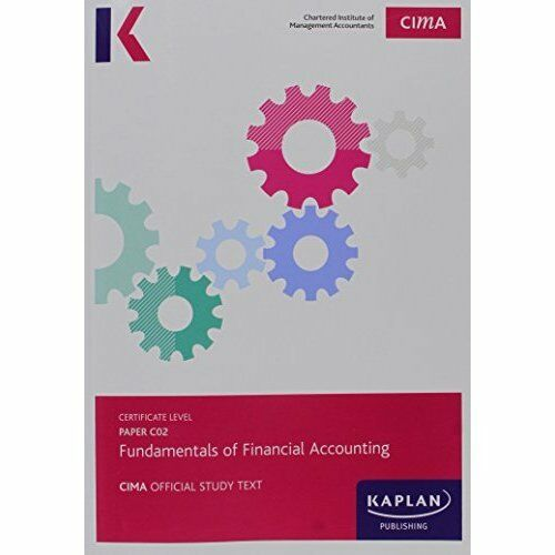 """VERY GOOD"" C02 Fundamentals of Financial Accounting - Study Text (Cima Study Te"