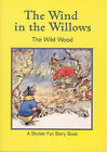 The Wild Wood: The Wind in the Willows Sticker Fun by Kenneth Grahame (Paperback, 1997)