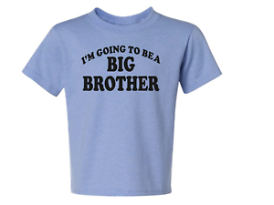 Big Brother again #1 MANY COLORS KIDS TEE 6 Months 18-20=XL The Best new style