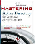 Mastering Active Directory for Windows Server 2003 R2 by Brad Price, Scott Fenstermacher, John A. Price (Paperback, 2006)