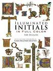 Illuminated Initials in Full Colour by Dover Publications Inc. (Paperback, 1995)