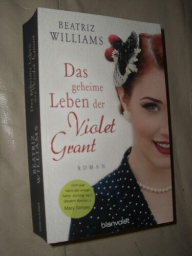1 von 1 - Beatriz Williams: Das geheime Leben der Violet Grant (Klappenbroschur)