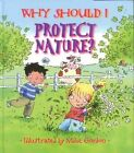 Why Should I Protect Nature? 9780764131547 by Jen Green Paperback