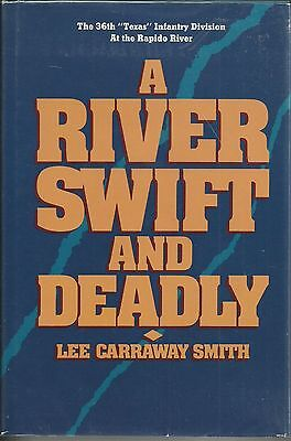A River Swift and Deadly: The 36th 'Texas' Infantry Division at the Rapido River