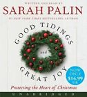 Good Tidings and Great Joy Low Price CD: Protecting the Heart of Christmas by Sarah Palin (CD-Audio, 2014)