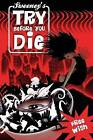 Try Before You Die by Kevin Sweeney (Paperback / softback, 2013)
