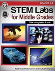 Stem Labs for Middle Grades, Grades 5 - 8 by Schyrlet Cameron, Carolyn Craig, Suzanne Myers (Paperback / softback, 2016)