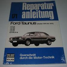 Reparaturanleitung Ford Taunus TC 70 Knudsen 1.3 LC 1.3 HC 1.6 GT 2.0 V6 NEU!