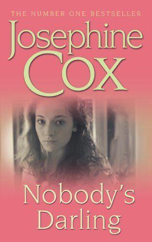 Nobody's Darling By  Josephine Cox