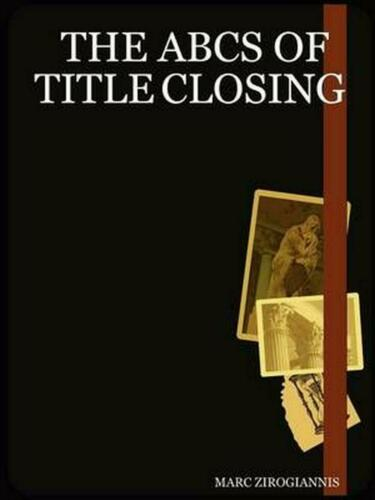 English The ABCs of Title Closing by Marc Zirogiannis Paperback Book Free Ship