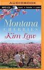 Montana Cherries by Kim Law (CD-Audio, 2015)