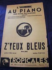 Partitura Hombre en el piano Z'ojos bleus Popa De Heinz 1954 Music Sheet