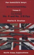 British Lee Enfield Rifles Vol. 2 : No. 4 and 5 Rifles vol. 2 by Charles R. Stratton (1999, Paperback)
