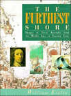 The Furthest Shore: Images of Terra Australis from the Middle Ages to Captain Cook by William Eisler (Hardback, 1995)