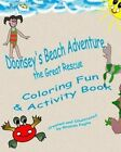 Doonsey's Beach Adventure, the Great Rescue: Doonsey's Coloring Fun and Activity Book by Rhonda Paglia (Paperback / softback, 2013)