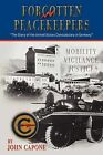 Forgotten Peacekeepers - The Story of the United States Constabulary in Germany by John Capone (Paperback, 2009)