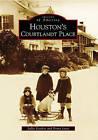 Houston's Courtlandt Place by Sallie Gordon, Penny Jones (Paperback / softback, 2009)