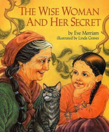 The Wise Woman And Her Secret By Eve Merriam 1991 Hardcover Ebay
