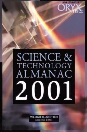 Science and Technology Almanac: Science and Technology Almanac by William...