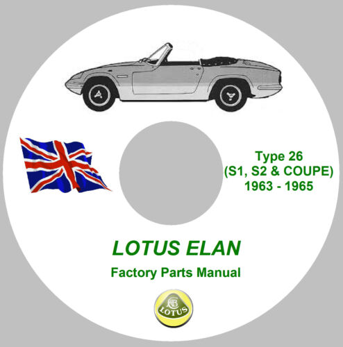 S1 Lotus Elan Factory Parts Manual on CD 1963-1965 S2 /& Coupe Type 26