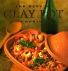 The Best of Clay Pot Cooking by Dana Jacobi, Elizabeth Watt (Hardback, 1995)