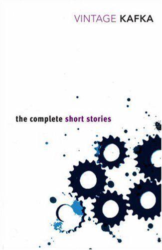 1 of 1 - The Complete Short Stories (Vintage Classics),Franz Kafka
