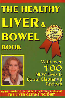 Sandra Cabot THE HEALTHY LIVER & BOWEL BOOK