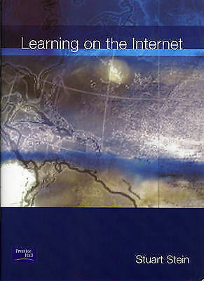 Learning on the Internet: Excerpted from Learning, Teaching and Researching on t