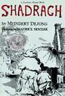 Harper Trophy Bks.: Shadrach by Meindert DeJong (1980, Paperback)