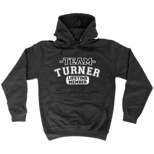 Team Turner Lifetime Member Surname Gifts Family Funny HOODIE