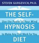 The Self-Hypnosis Diet by Steven Gurgevich (CD-Audio, 2006)