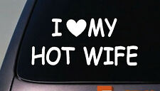 I LOVE MY HOT WIFE DATING STICKER FRIENDS funny college laptop car window fun
