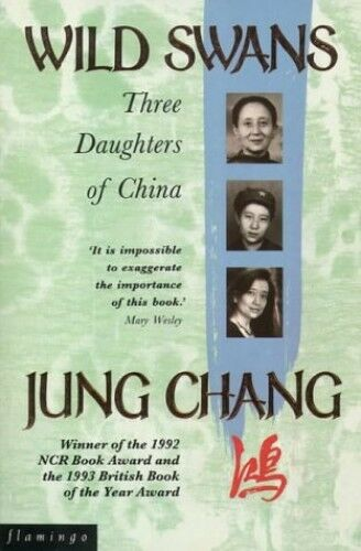 Wild Swans: Three Daughters of China by Chang, Jung 0006374921 The Cheap Fast