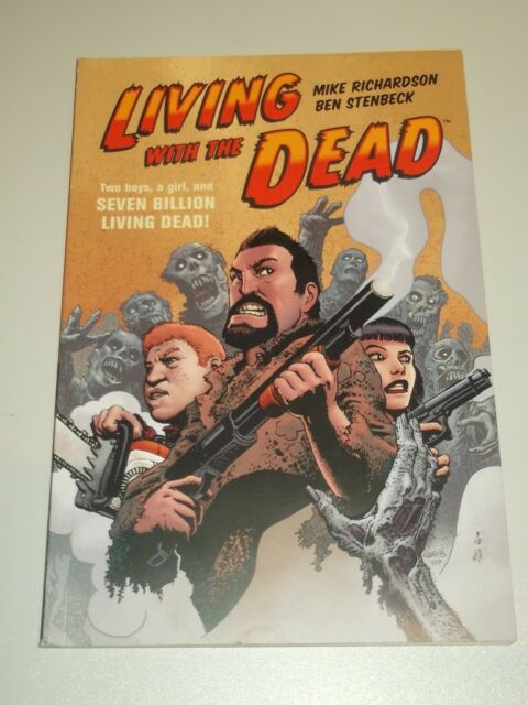 Living with the Dead by Mike Richardson (Paperback, 2008) < 9781593079062