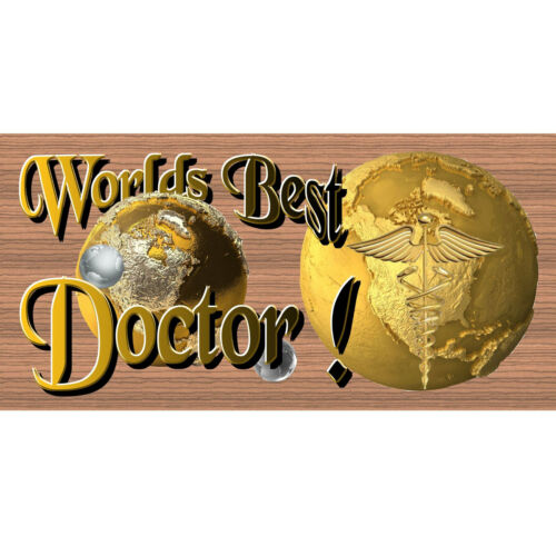 Worlds Greatest Doctor GS 1648 Wood Plaque Doctor Wood Signs