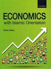 Economics with Islamic Orientation by Zubair Hasan (Paperback, 2015)