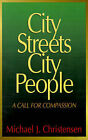 City Streets, City People by Michael K. Christensen (Paperback, 1993)