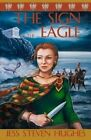 The Sign of the Eagle by Jess Steven Hughes (Paperback / softback, 2012)