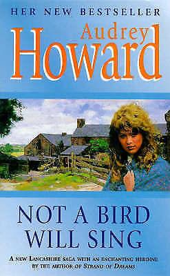 """""""AS NEW"""" Not a Bird Will Sing, Howard, Audrey, Book"""