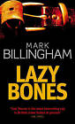 Lazybones by Mark Billingham (Paperback, 2004)